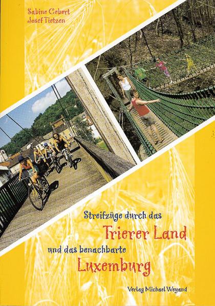 Streifzüge durch das Trierer Land und das benachbarte Luxemburg - Coverbild