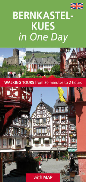 Bernkastel-Kues in One Day - Coverbild