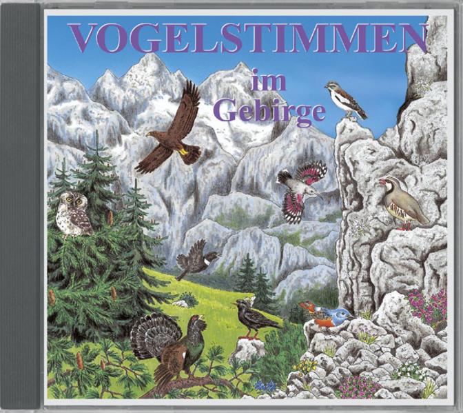 Vogelstimmen im Gebirge - Mit gesprochenen Erläuterungen - Coverbild