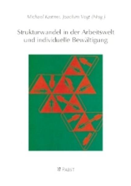 Strukturwandel in der Arbeitswelt und individuelle Bewältigung - Coverbild