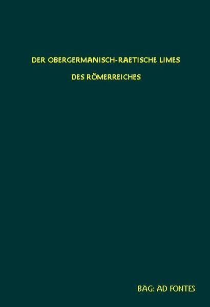 Der Obergermanisch-Rätische Limes des Römerreiches. Reprint / Abt. B: Die Kastelle / Der obergermanisch-raetische Limes des Römerreiches. Die Kastelle Nr. 38a bis 45 a - Coverbild