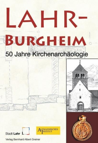 Lahr-Burgheim. 50 Jahre Kirchenarchäologie - Coverbild