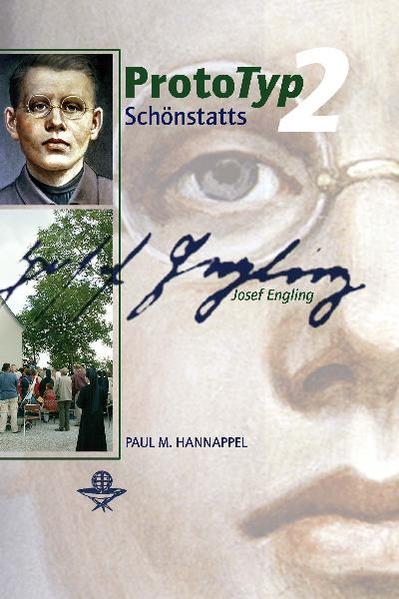 Prototyp Schönstatts - Josef Engling - Coverbild