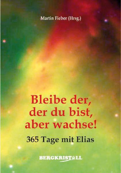 Free Epub Bleibe der, der du bist, aber wachse!