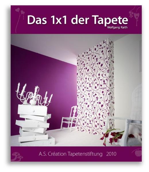 Das 1x1 der Tapete - 2010 - Coverbild