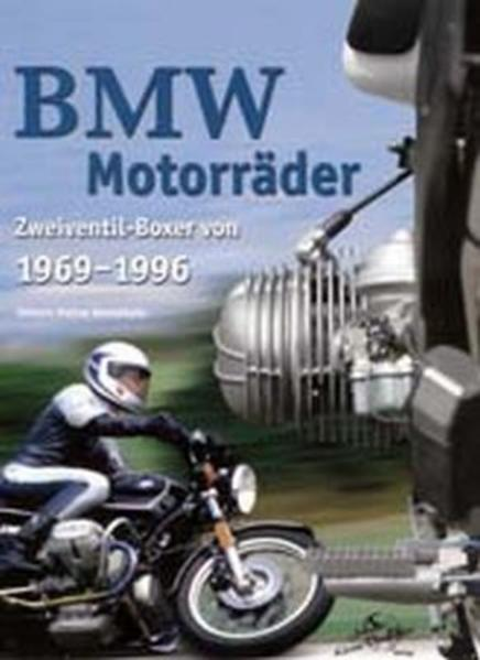BMW Motoräder, Zweiventil-Boxer von 1969-1996 - Coverbild