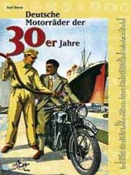 Deutsche Motorräder der 30er Jahre - Coverbild