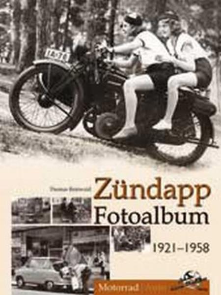 Zündapp Fotoalbum 1922-1958 - Coverbild