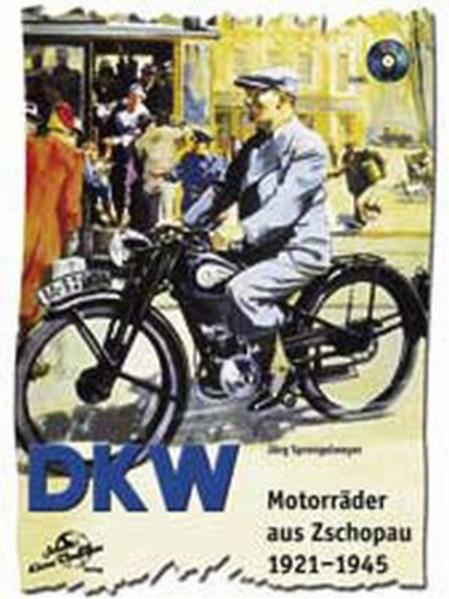 DKW Motorräder aus Zschopau 1921-1945 - Coverbild