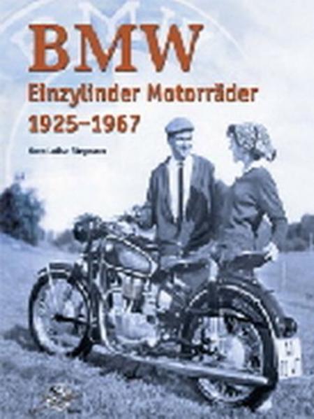 BMW Einzylinder Motorräder 1925-1967 - Coverbild