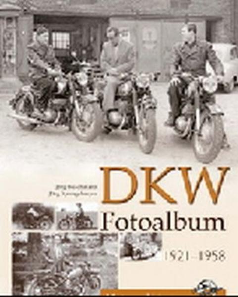 DKW Fotoalbum 1921-1958 - Coverbild