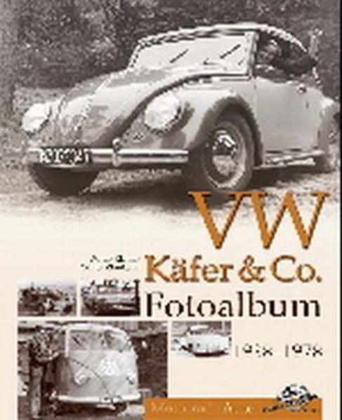 VW Käfer & Co Fotoalbum 1938-1978 - Coverbild