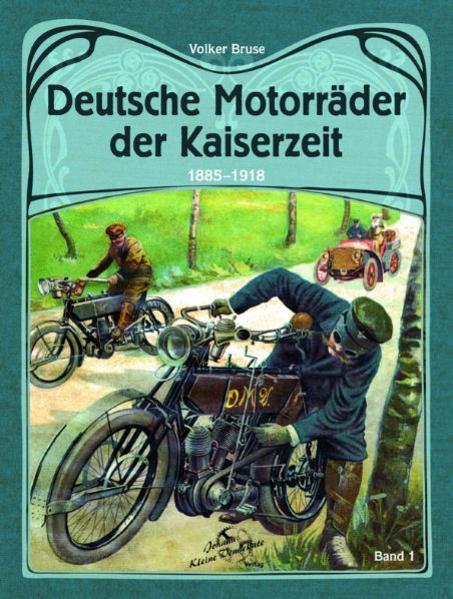 Deutsche Motorräder der Kaiserzeit 1885-1918 - Coverbild