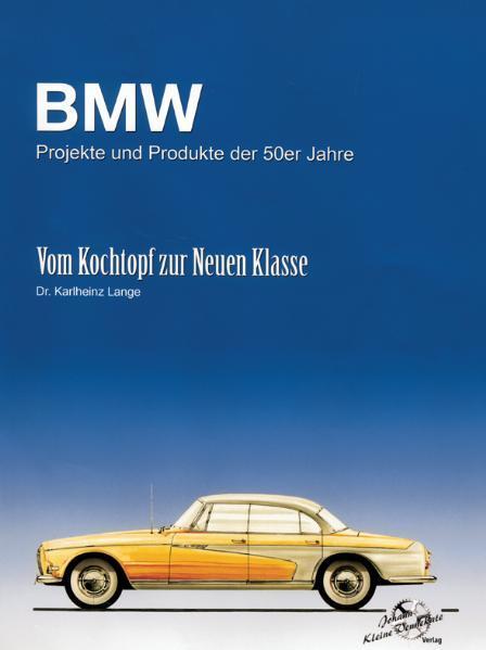 BMW Projekte und Produkte der 50er Jahre - Coverbild