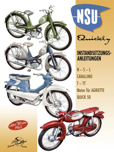 NSU Quickly  Instandsetzungsanleitungen - Altes Wissen 1962 - Coverbild