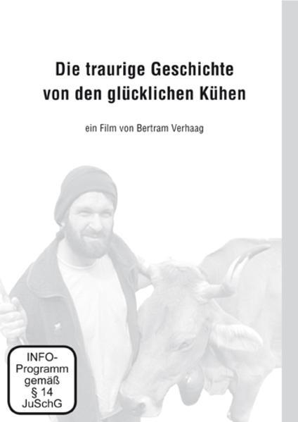 Die traurige Geschichte von den glücklichen Kühen - Coverbild