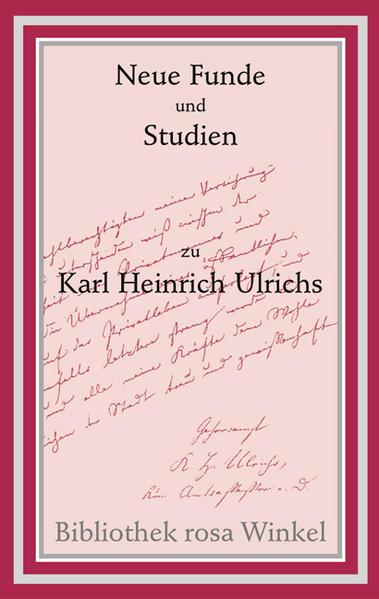 Neue Funde und Studien zu Karl Heinrich Ulrichs - Coverbild
