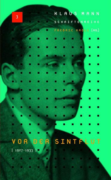Klaus-Mann-Schriftenreihe / Vor der Sintflut 1927-1933 - Coverbild