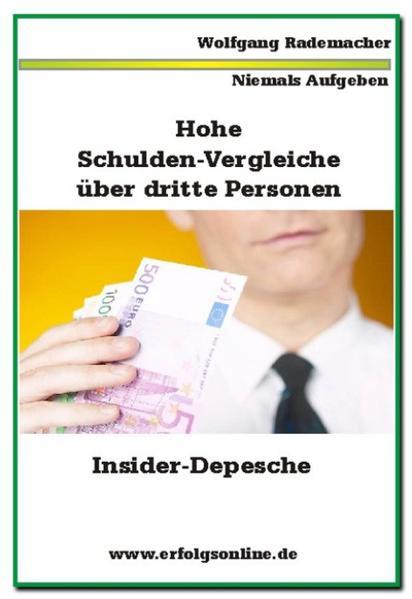 Hohe Schulden-Vergleiche über dritte Personen - Coverbild