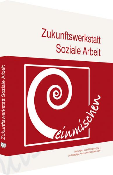 Zukunftswerkstatt Soziale Arbeit - Coverbild