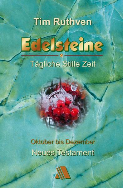 Neues Testament - Quartalshefte / Edelsteine - Tägliche Stille Zeit - Coverbild