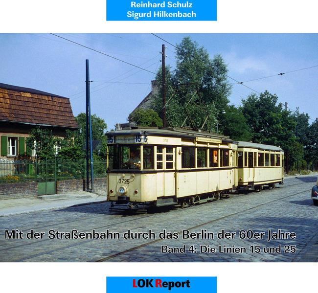 Mit der Straßenbahn durch das Berlin der 60er Jahre - Coverbild