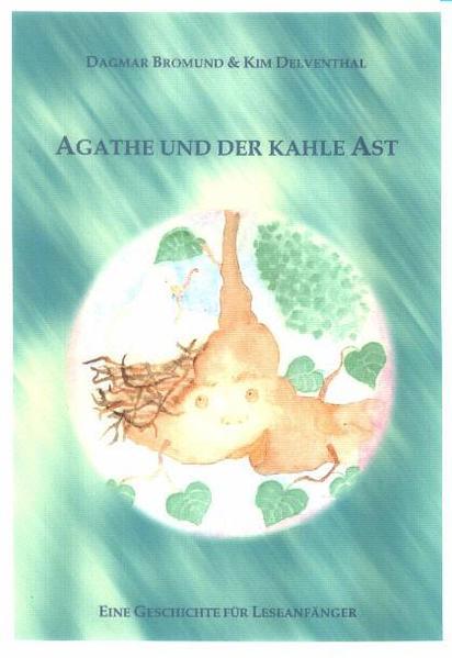 Agathe und der kahle Ast - Coverbild