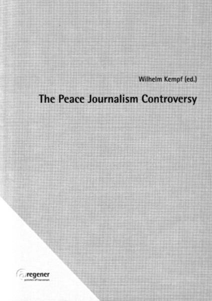The Peace Journalism Controversy - Coverbild