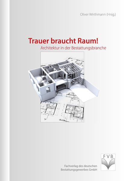 Trauer braucht Raum! - Coverbild
