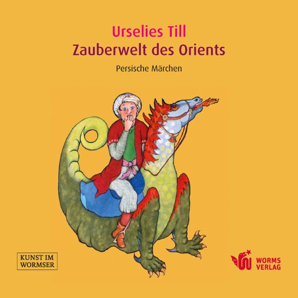 Zauberwelt des Orients – Persische Märchen - Coverbild