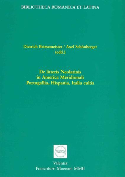De litteris Neolatinis in America Meridionali, Portugallia, Hispania, Italia cultis - Coverbild