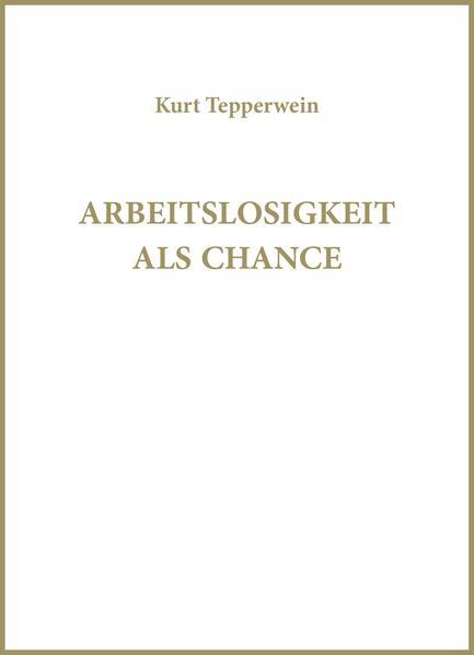 Arbeitslosigkeit als Chance - Coverbild