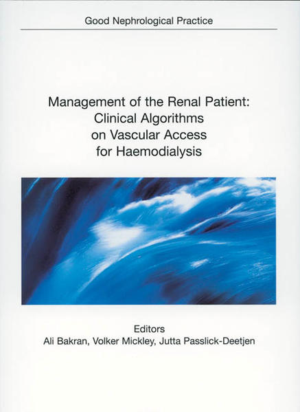 Management of the Renal Patient: Clinical Algorithms on Vascular Access for Haemodialysis - Coverbild