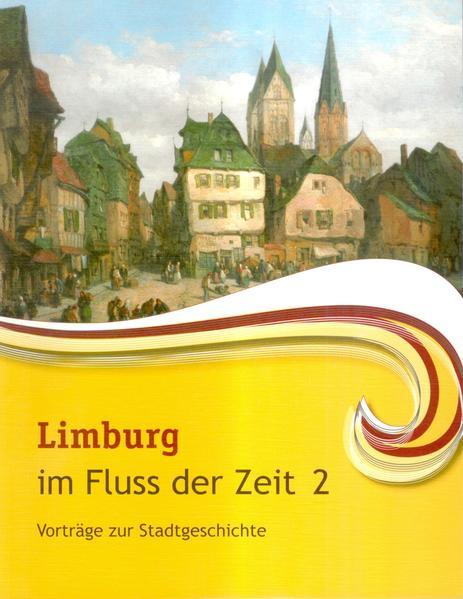 Limburg im Fluss der Zeit 2 - Coverbild