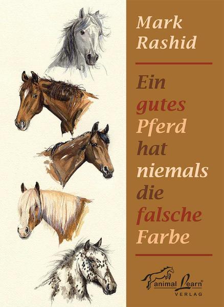 Ein gutes Pferd hat niemals die falsche Farbe Epub Herunterladen