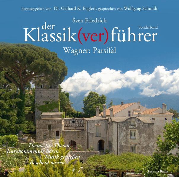 Der Klassik(ver)führer - Sonderband Wagner: Parsifal - Coverbild