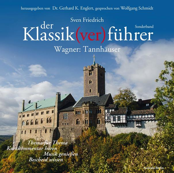 Der Klassik(ver)führer -  Sonderband Wagner: Tannhäuser - Coverbild