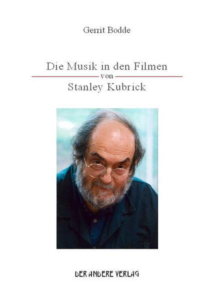 Die Musik in den Filmen von Stanley Kubrick - Coverbild