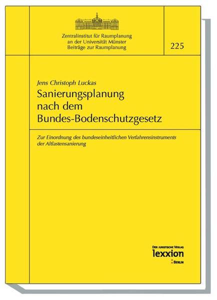 Sanierungsplanung nach dem Bundes-Bodenschutzgesetz - Coverbild