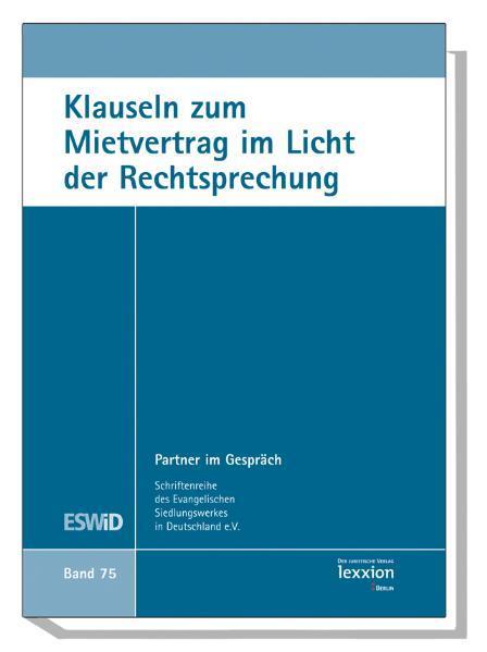 Klauseln zum Mietvertrag im Licht der Rechtsprechung - Coverbild