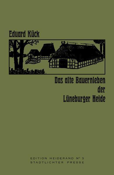 Das alte Bauernleben der Lüneburger Heide - Coverbild