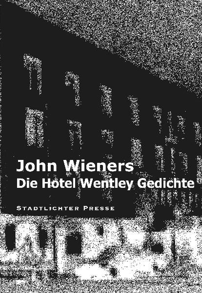 Die Hotel Wentley Gedichte - Coverbild