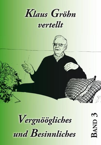 Klaus Gröhn vertellt Vergnöögliches und Besinnliches - Coverbild