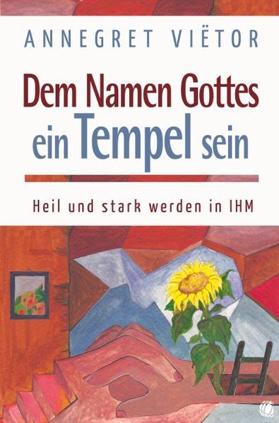 Dem Namen Gottes ein Tempel sein - Coverbild