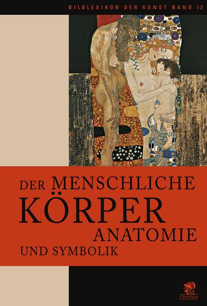 Bildlexikon der Kunst / Der menschliche Körper - Coverbild