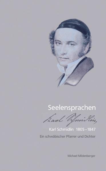 Seelensprachen - Karl Schmidlin 1805-1847 - Coverbild