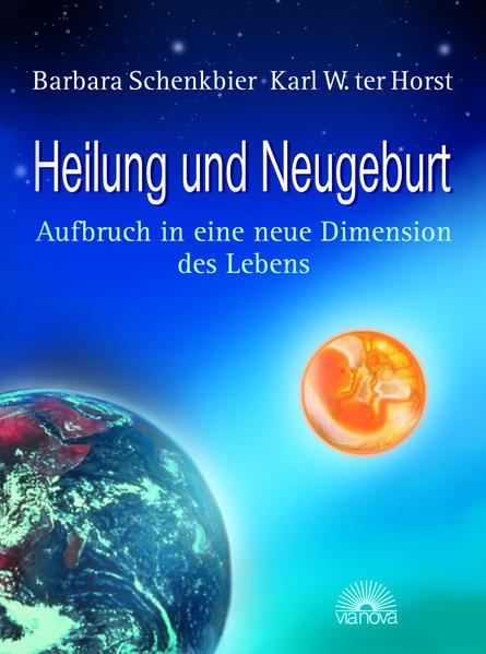 Heilung und Neugeburt - Coverbild