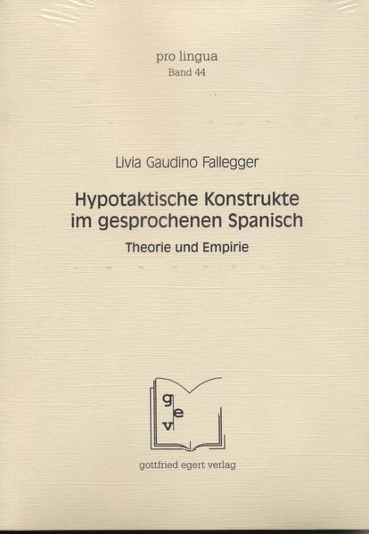 Hypotaktische Konstrukte im gesprochenen Spanisch - Coverbild