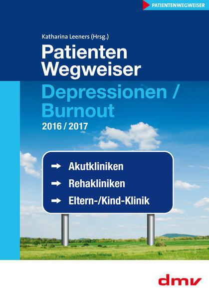 PatientenWegweiser Depressionen / Burnout 2016/2017 - Coverbild