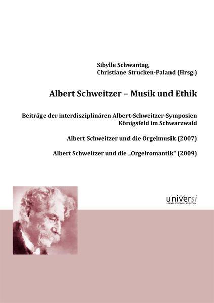 Albert Schweitzer - Musik und Ethik - Coverbild